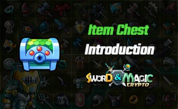 Quick Guide on Crypto Sword & Magic Item Chests
