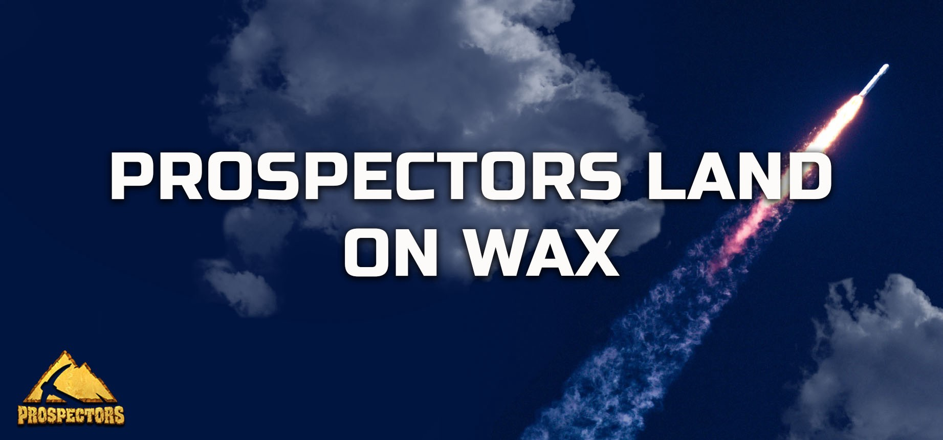 Prospectors land on WAX