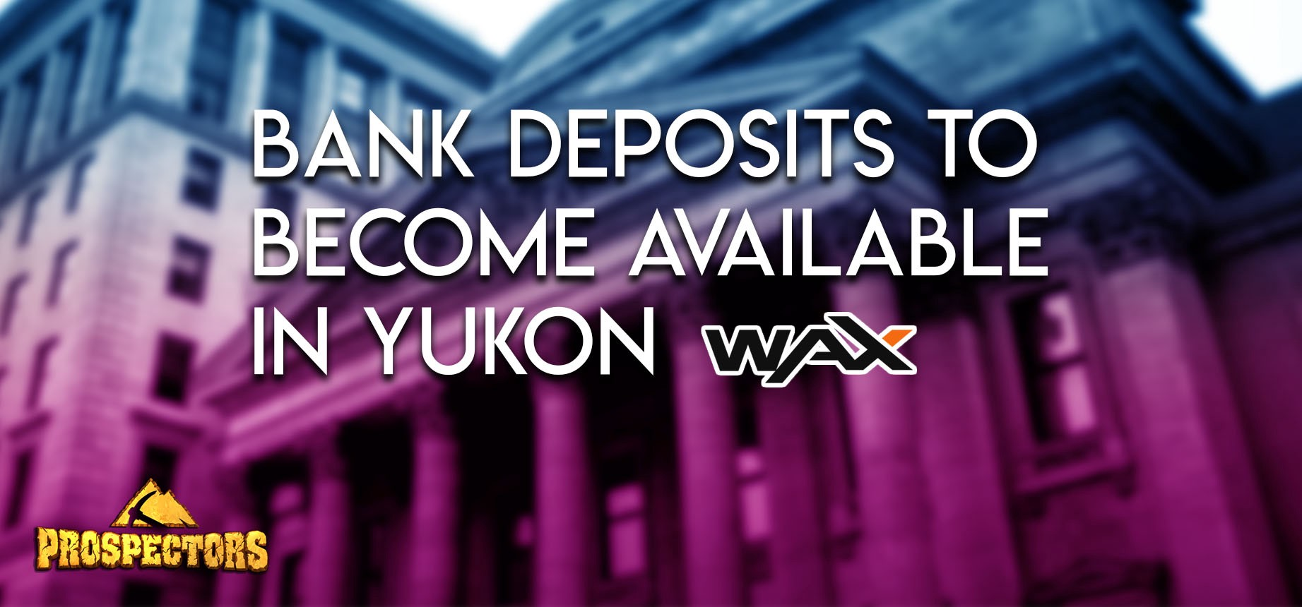 Bank Deposits to Become Available in Yukon
