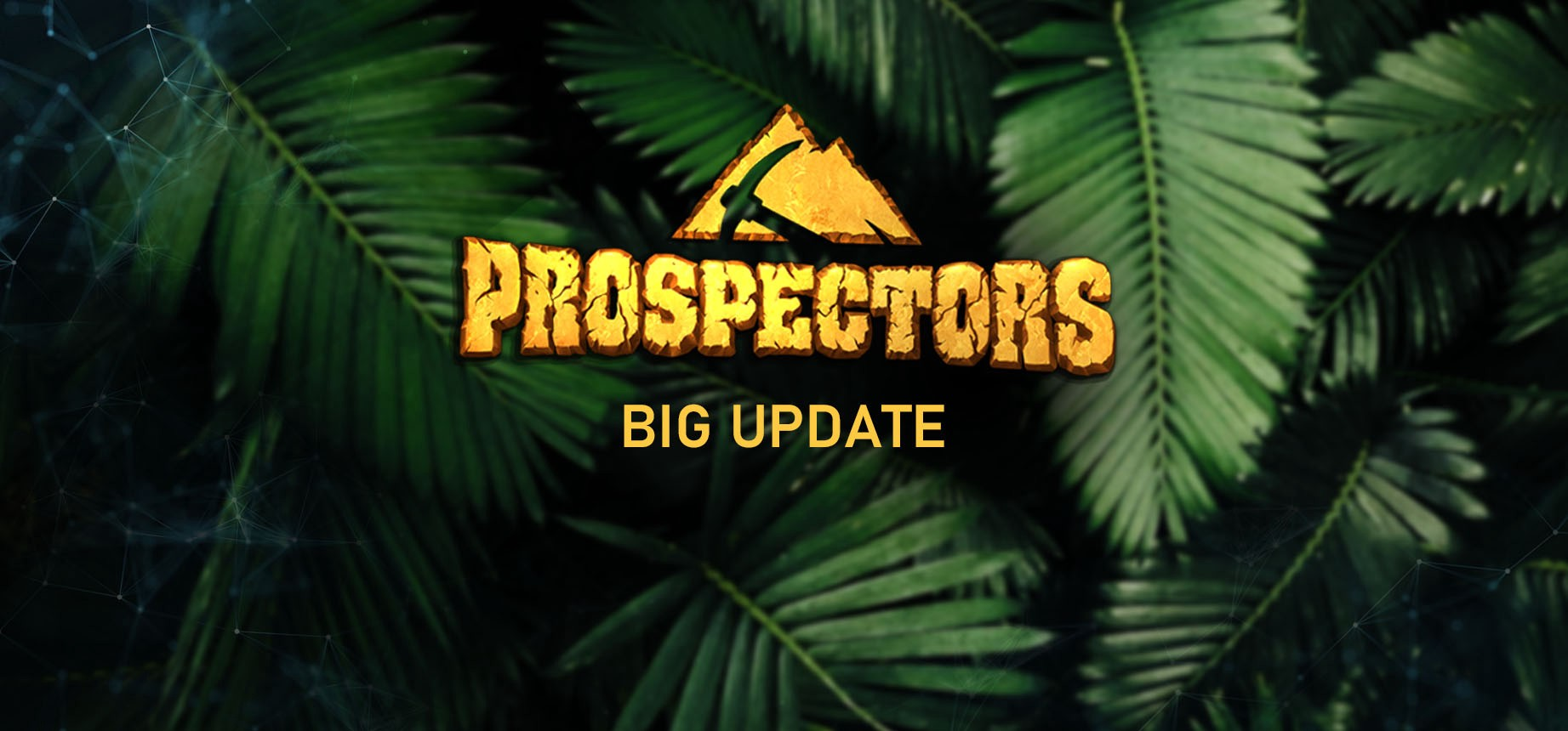 Prospectors announces open public testing of the Big Update's features on the Jungle EOS Testnet