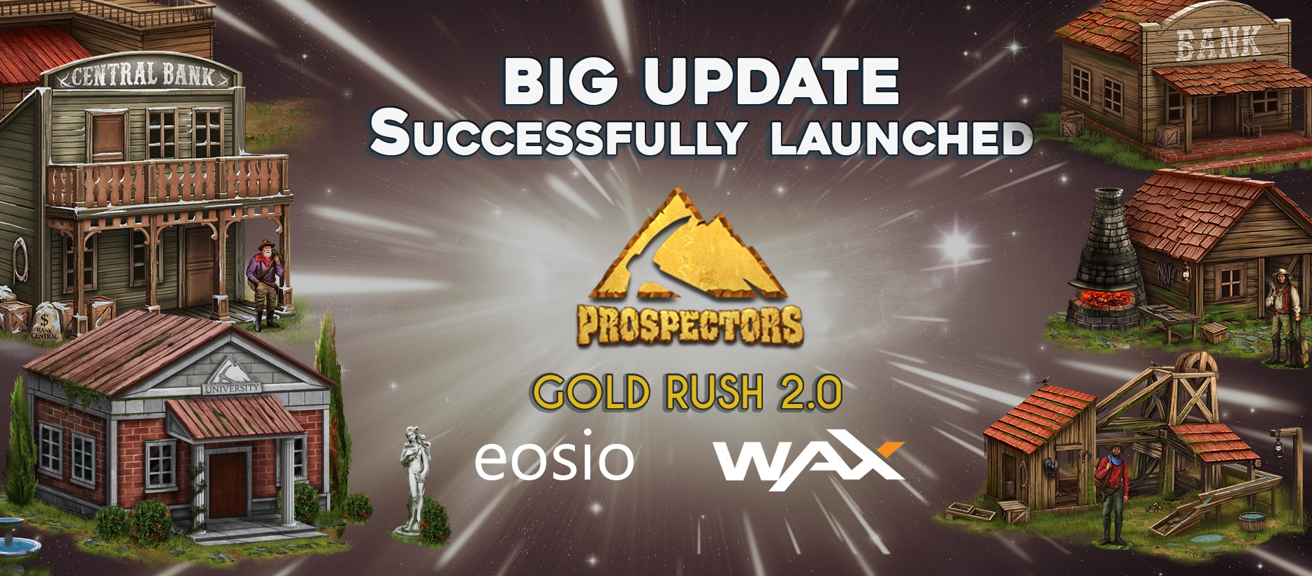 The Prospectors Big Update Successfully launched