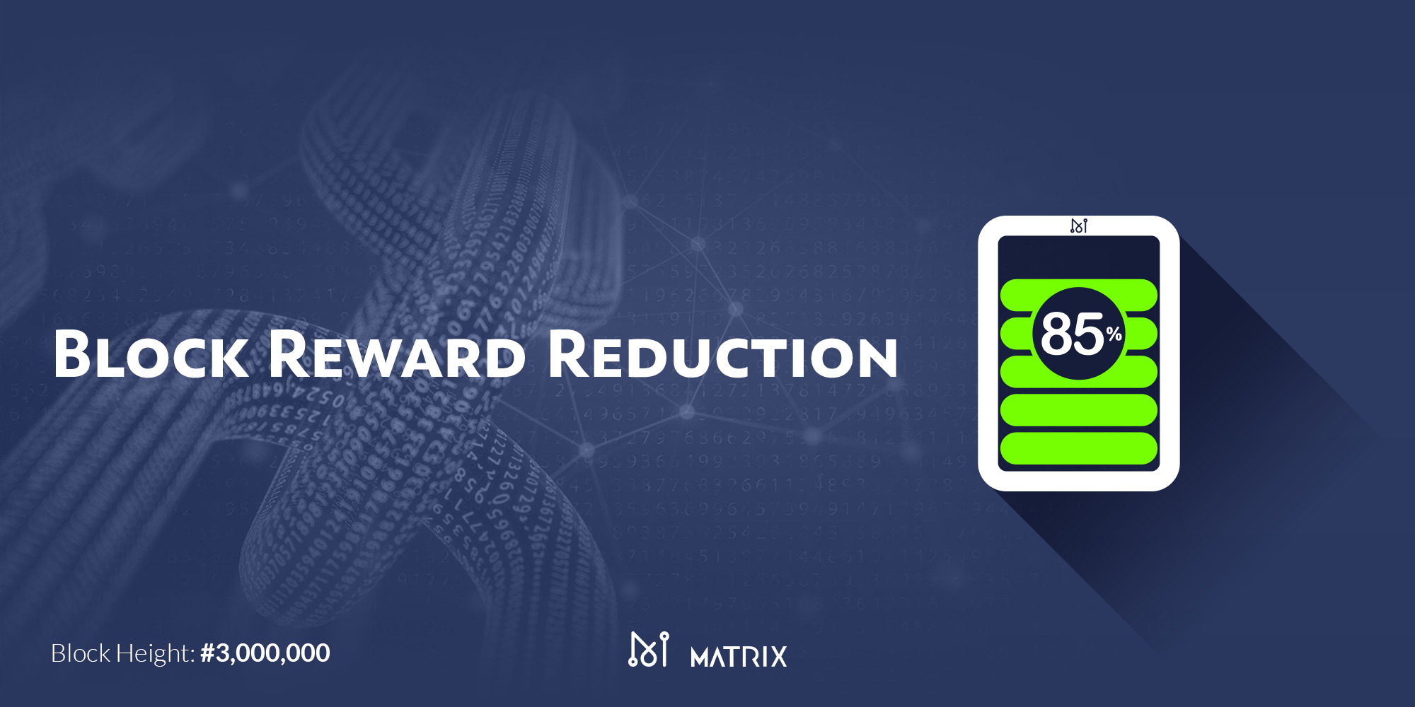 Matrix Block Reward Reduction Coming Soon…