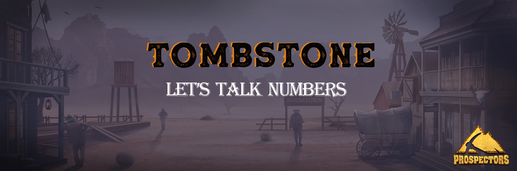The Tombstone Boomtown: let's talk numbers