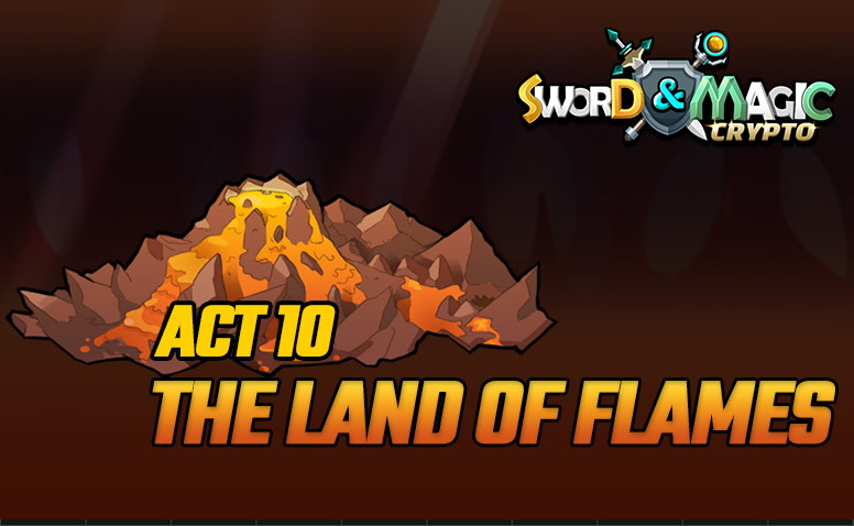 ACT 10: The land of flames
