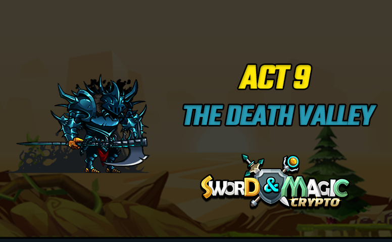 ACT9: THE DEATH VALLEY