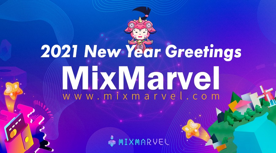 MixMarvel 2021 New Year Greetings